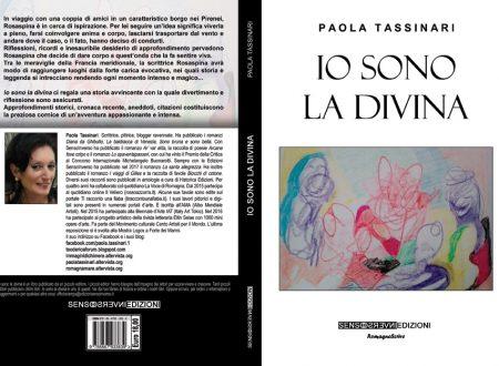 IO SONO LA DIVINA romanzo di Paola Tassinari